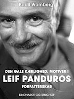 Den gale kærlighed: Motiver i Leif Panduros forfatterskab