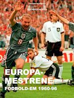 Europa-mestrene: Fodbold-EM 1960-96