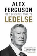 Ledelse - Erfaringer fra mit liv og mine år i Manchester United (Ej serie)