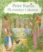 Peter Kanin - på eventyr i skoven