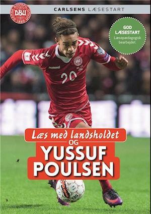 Læs med landsholdet og Yussuf Poulsen