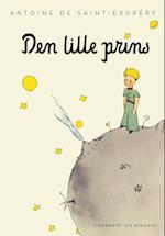 Den lille prins af Antoine de Saint-Exupery