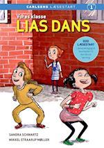 Vores klasse - Lias dans (Carlsens læsestart)