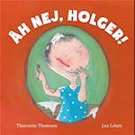 Åh nej, Holger! af Thorstein Thomsen