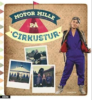 Motor Mille på cirkustur