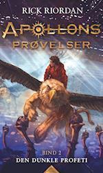 Den dunkle profeti (Apollons prøvelser, nr. 2)
