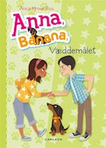 Anna, Banana - væddemålet af Anica Mrose Rissi