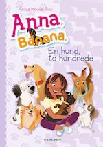 Anna, Banana - en hund, to hundrede af Anica Mrose Rissi