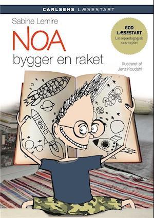 Bog indbundet Noa bygger en raket af Sabine Lemire
