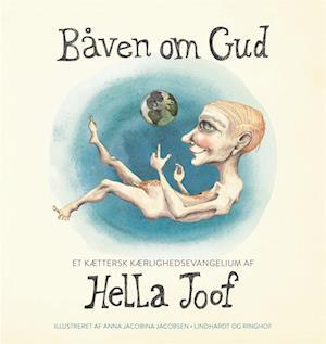 Båven om Gud af Hella Joof