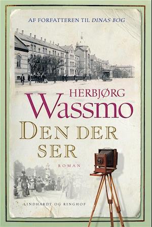 Bog, indbundet Den der ser af Herbjørg Wassmo