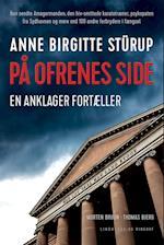 På ofrenes side af Anne Birgitte Stürup, Morten Bruun, Thomas Bjerg