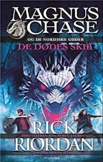Magnus Chase og de nordiske guder 3 - De dødes skib (Magnus Chase og de nordiske guder)