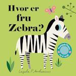 Hvor er fru Zebra? (Hvor er -)