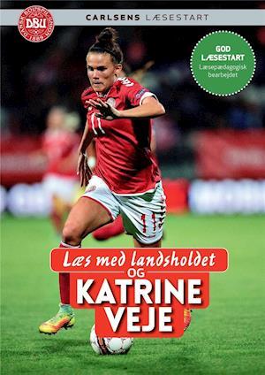 Læs med landsholdet og Katrine Veje