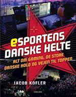 Esportens danske helte