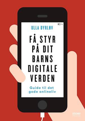 Få styr på dit barns digitale verden