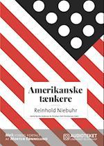 Amerikanske tænkere - Reinhold Niebuhr