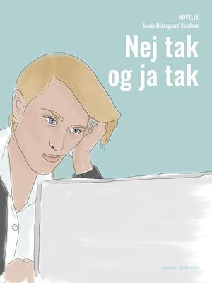 Nej tak og ja tak af Marie Østergaard Knudsen