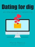Dating for dig : en lille guide til netdating