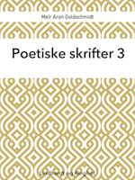 Poetiske skrifter 3