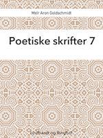 Poetiske skrifter 7