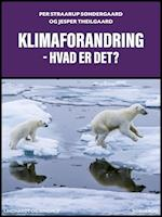 Klimaforandring – hvad er det?