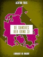 De danskes øer (bind 3) af Achton Friis