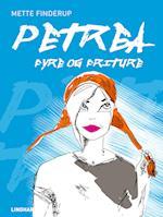 Petrea - Fyre og friture (Petrea, nr. 3)