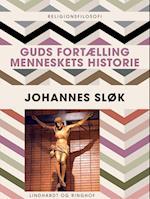 Guds fortælling: Menneskets historie af Johannes Sløk