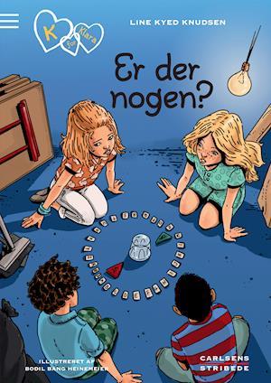 K for Klara 13: Er der nogen? af Line Kyed Knudsen