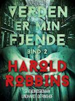 Verden er min fjende - 2. del af Harold Robbins