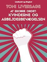 At erobre ordet: kvinderne og arbejderbevægelsen