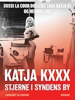 Katja Kxxx - Stjerne i syndens by