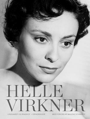 Helle Virkner. Et liv af Helle Virkner