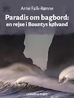 Paradis om bagbord: en rejse i Bountys kølvand