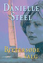 Bittersøde valg af Danielle Steel