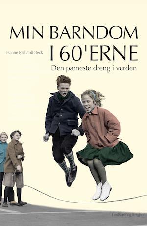 Den pæneste dreng i verden af Hanne Richardt Beck