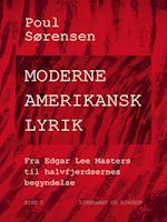 Moderne amerikansk lyrik. Bind 2. Fra Edgar Lee Masters til halvfjerdsernes begyndelse