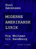 Moderne amerikansk lyrik. Bind 1. Fra Whitman til Sandburg