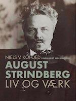 August Strindberg. Liv og værk af Niels V. Kofoed