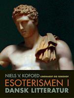Esoterismen i dansk litteratur af Niels V. Kofoed
