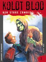 Koldt blod 3 - Den store zombie
