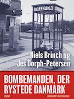 Bombemanden, der rystede Danmark