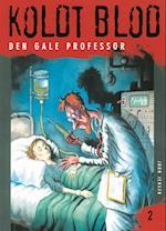 Koldt blod 2 - Den gale professor