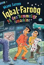 Iqbal Farooq og den hemmelige ismaskine (Iqbal Farooq)