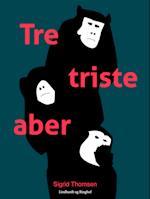Tre triste aber af Sigrid Thomsen
