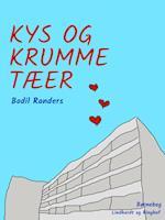 Kys og krumme tæer af Bodil Randers