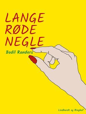 Lange røde negle af Bodil Randers