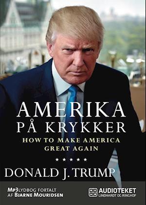 Amerika på krykker – How to make America great againDonald J Trump